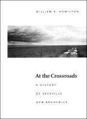At the Crossroads — A History of Sackville, New Brunswick [cover]