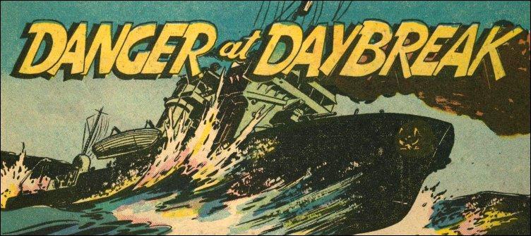 Danger At Daybreak — True Comics #33, 1944-03