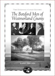Three Generations of Loyalist Gentlemen: The Botsford Men of Westmorland County [cover]