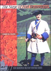 The Siege of Fort Beauséjour — 1755 [cover]