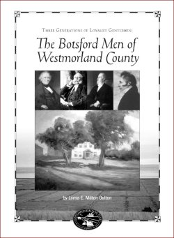 Three Generations of Loyalist Gentlemen: The Botsford Men of Westmorland County [book cover]