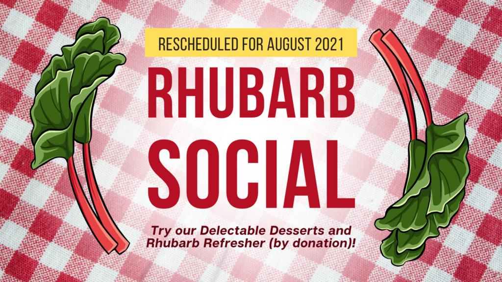 Rhubarb Social